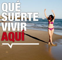 Qué suerte vivir aquí. A Design, and Advertising project by Carlos Ruano - May 23 2010 06:03 AM