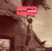 We Had Our First Tornado. Un proyecto de Diseño de Jana Jelovac         - 07.06.2010