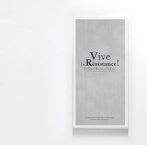 VIVE LA RÉRISTANCE. A Design project by Fuen Salgueiro - Oct 29 2010 12:23 AM