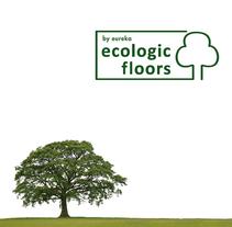 ECOLOGIC FLOORS by eureka. Un proyecto de Diseño de Helena Bedia Burgos         - 25.01.2011