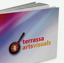 Terrassa arts visuals. Un proyecto de  de Àngel Marginet         - 12.02.2011