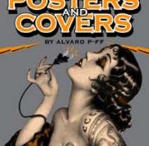 Posters and Covers by Alvaro P-FF. Un proyecto de Diseño, Ilustración y Publicidad de Alvaro P-FF - Lunes, 23 de enero de 2012 10:44:28 +0100