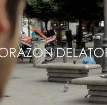Corazón delator. Un proyecto de Música, Audio, Motion Graphics, Fotografía, Cine, vídeo y televisión de RBPRO Producciones - 21-05-2012