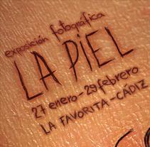 La Favorita: Cartel exposición La Piel. A Design, and Advertising project by Paco Mármol - 05-06-2012