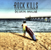 """Deixa'm mullar"" Rock Kills. A Design, Illustration, Music, Audio, and Photograph project by Pau Avila Otero         - 22.08.2013"