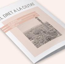 El dret a la ciutat. Un proyecto de Diseño de Sílvia Valls Giménez         - 25.11.2013