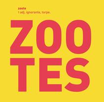 Zootes, colectiva en la ESDIR. Logroño. Un proyecto de Ilustración de rafa san emeterio  - 27-11-2013