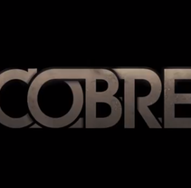 Cobre | Nº1. A Advertising, Film, Video, and TV project by CESAR SOLANA - 07-03-2010