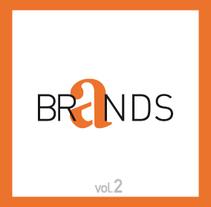 BRANDS |  Vol. 2. Un proyecto de Diseño, Ilustración y Publicidad de ALEJANDRO  CALVO TOMAS - 13-01-2014
