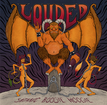 "Artwork ""Louded - Satanic Boogie Woogie"". A Illustration, Graphic Design, and Packaging project by Mentecalamar Studio         - 08.02.2014"