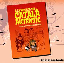 A la recerca del català autèntic. Un proyecto de Ilustración de Dànius Dibuixant - Il·lustrador - comicaire         - 15.04.2014