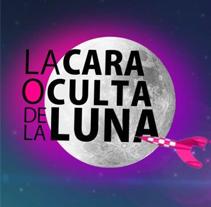 La Cara Oculta de la Luna. Un proyecto de Cine, vídeo, televisión, Diseño Web y Desarrollo Web de Aloha Lorenzo         - 15.05.2014