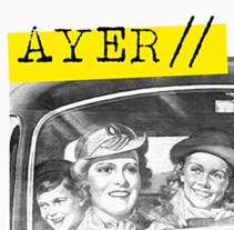 SUPLEMENTO AYER. A Design, Art Direction, and Editorial Design project by Marina Delgado Lobato         - 27.05.2014