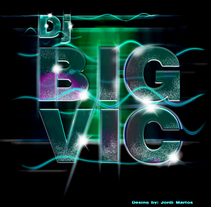 Dj BigVic. A Design, and Graphic Design project by Jordi Martos         - 29.05.2014