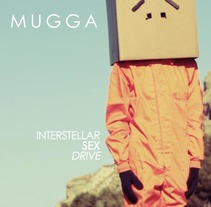 Mugga - Interstellar sex drive. A Film, Video, and TV project by Lara Ruiz Cerezo         - 25.08.2013
