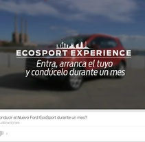 Ford Spain / EcoSport Experience / Social Media Strategic Content. Un proyecto de Publicidad, Música, Audio, Motion Graphics, Fotografía, Cine, vídeo, televisión, Animación, Br, ing e Identidad, Diseño interactivo, Marketing, Multimedia y Post-producción de Cristian De Leo         - 14.03.2014