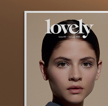 Lovely The Mag Issue#3. A Design, Art Direction, Editorial Design, and Graphic Design project by Pablo Abad - Dec 11 2014 12:00 AM