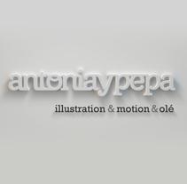 Reel Antonia y Pepa // Illustration&Motion&Olé. Un proyecto de 3D, Animación, Br, ing e Identidad, Dirección de arte, Diseño, Diseño de personajes e Ilustración de Antonia y Pepa  - 21.01.2015