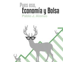 Pues eso, economía y bolsa (diseño portada de libro). Um projeto de Design editorial de Uriel Morales         - 10.02.2015