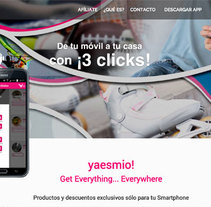 Diseñadora aplicación móvil y diseñadora y maquetadora de aplicación web yaesmio!. A Br, ing, Identit, Graphic Design, and Web Design project by Esther Martínez Recuero - 06-06-2014