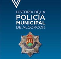 Historia de la policía de Alcorcón. Um projeto de Design editorial e Design gráfico de Inma Lázaro         - 16.05.2015