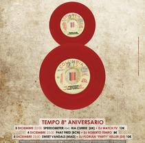 Cartel   |   8º Aniversario Tempo Club . Un proyecto de Diseño, Música, Audio, Dirección de arte, Diseño gráfico y Collage de Demian  Abrayas - Viernes, 04 de septiembre de 2015 00:00:00 +0200