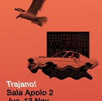 Cartel Trajano! Sala Apolo 2. A Graphic Design project by Lois Brea Ares         - 31.08.2015