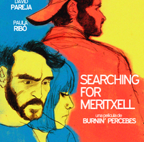 Searching for Meritxell (Película). A Film project by Fernando Martínez Fernández         - 05.03.2015