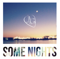 Some Nights. A Music, Audio, Film, Video, and TV project by Julen Gerrikabeitia Segura         - 18.01.2014