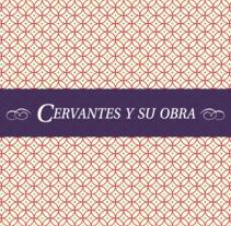 Cervantes y su obra. A Editorial Design, and Graphic Design project by Jordi Manchón Bravo         - 14.06.2015