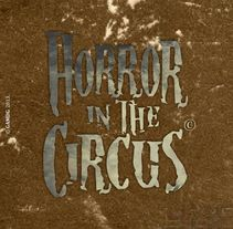 Serie de ilustraciones - HORROR in the CIRCUS. A Illustration project by Germán  Martínez - 26-08-2013