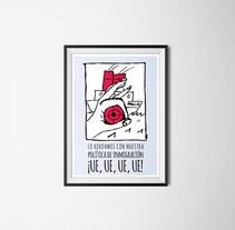 Opinión: Carteles de denuncia política.. A Graphic Design project by Uri          - 28.10.2015