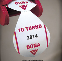 Tu turno, Dona. A Advertising, Photograph, and Graphic Design project by Pecreativa         - 19.01.2014