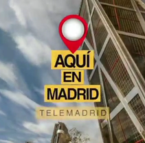 Aquí en Madrid. A Film, Video, TV, Video, and TV project by diego_busto         - 01.06.2016