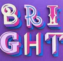 Bright type. Um projeto de Artesanato, Design gráfico, Tipografia, Papercraft e Lettering de Agustina Gastaldi Ferrario         - 10.10.2017