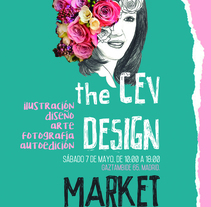 CEV DESIGN MARKET. Un proyecto de Ilustración, Fotografía, Dirección de arte, Artesanía, Comisariado, Bellas Artes, Diseño gráfico, Marketing, Tipografía, Collage y Arte urbano de Noemí Sánchez         - 11.07.2016