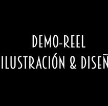 REEL DE ILUSTRACIÓN & DISEÑO. Un proyecto de Diseño, Ilustración y Bellas Artes de ESCUELA ARTENEO          - 28.07.2016