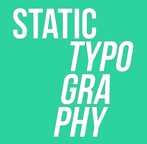 STATIC TYPOGRAPHY. A Design, Graphic Design, T, and pograph project by Eli UM         - 01.11.2016