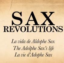 Trailer :: Sax Revolutions :: La vida del Adolphe Sax. Um projeto de Motion Graphics, Fotografia, Cinema, Vídeo e TV, Animação, Direção de arte, Educação, Design de títulos de crédito, Design gráfico, Pós-produção, Vídeo, Stop Motion e VFX de Javi de Lara         - 11.11.2014