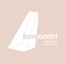 Komorebi, estudio de arquitectura. Un proyecto de Br e ing e Identidad de dmentes_estudio - 30-11-2016