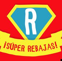 Carteles de Súper-Rebajas . A Graphic Design project by Tone S. Capel - 15-03-2017