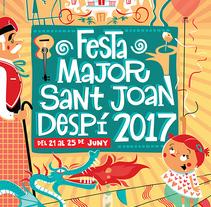 """Cartel """"Festa Major Sant Joan Despí"""". Un proyecto de Ilustración de Juanma García Escobar - 09-06-2017"""