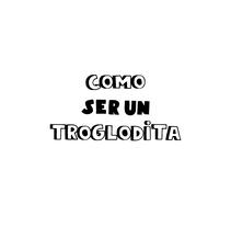 Como ser un Troglodita. A Design, Illustration, and Editorial Design project by David  Sean         - 10.03.2017