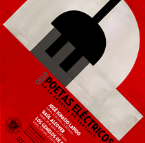 Ciclo Poetas eléctricos . A Graphic Design project by PERRORARO  - 17-07-2015