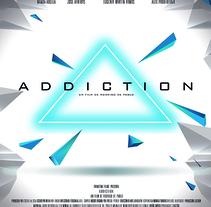 Portada corto ADDICTION. Un proyecto de Diseño gráfico de Santiago Chacón - 10-07-2017