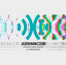 ADVANCED | Música Avanzada y Videoarte. A Design, Advertising, Music, Audio, Motion Graphics, Film, Video, TV, IT, Animation, Art Direction, Br, ing, Identit, Film Title Design, Graphic Design, Post-Production, Video, TV, and Naming project by Sub/Lup Design - 05-03-2015
