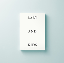 Lídia Embid — Baby & Kids. A Art Direction, Editorial Design, and Graphic Design project by Adri Valls         - 13.06.2017