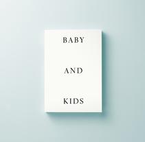 Lídia Embid — Baby & Kids. Un proyecto de Dirección de arte, Diseño editorial y Diseño gráfico de Adri Valls         - 13.06.2017
