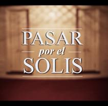 PASAR POR EL SOLÍS (spot). A Music, Audio, Film, Video, TV, Education, Set Design, Film, Video, TV, Social Media, and Production project by Nacho  Echeberría - 04-09-2017