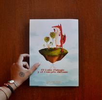 · C u e n t o  I n f a n t i l ·  El Lobo Eulogio y el Conejito Antonio. A Illustration, Character Design, Fine Art, and Graphic Design project by Patricia Sanjuán         - 05.09.2017
